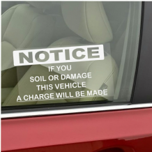 1 x A Charge Will Be Made If This Vehicle Is Soiled Or Damaged-Window Sticker-Taxi,Minicab,Minibus Warning Vinyl Sign
